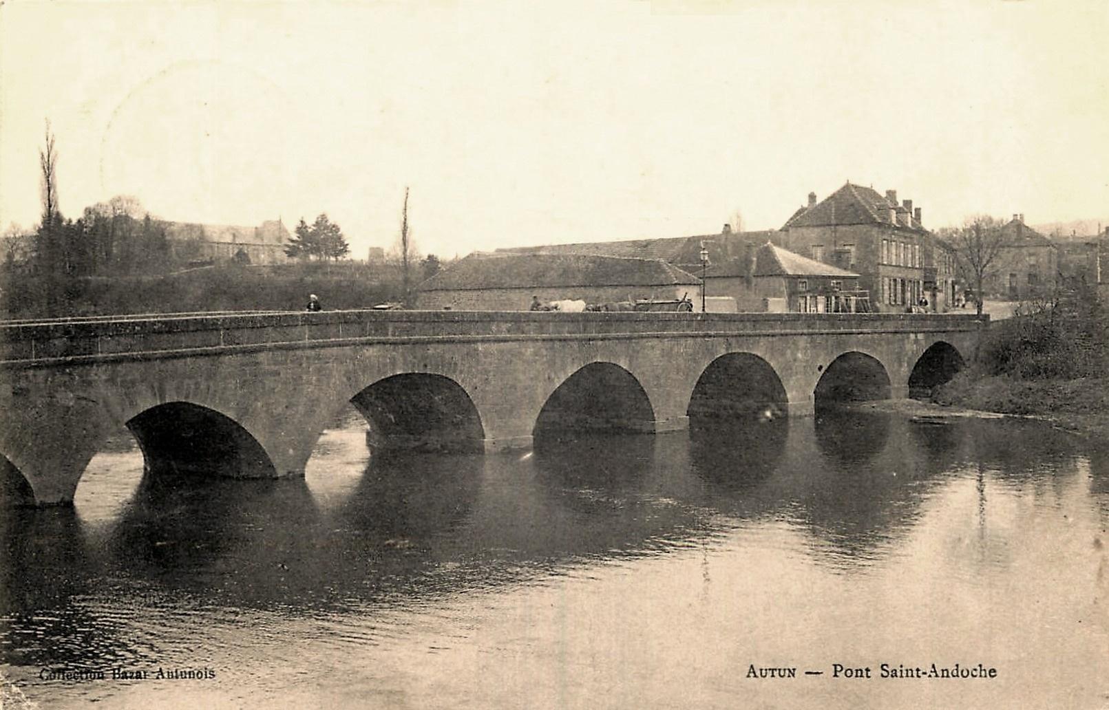 Autun (Saône-et-Loire) Le Pont Saint-Andoche CPA