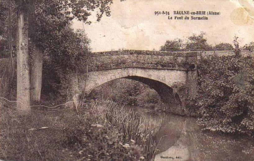 Baulne-en-Brie (Aisne) CPA Le pont du Surmelin