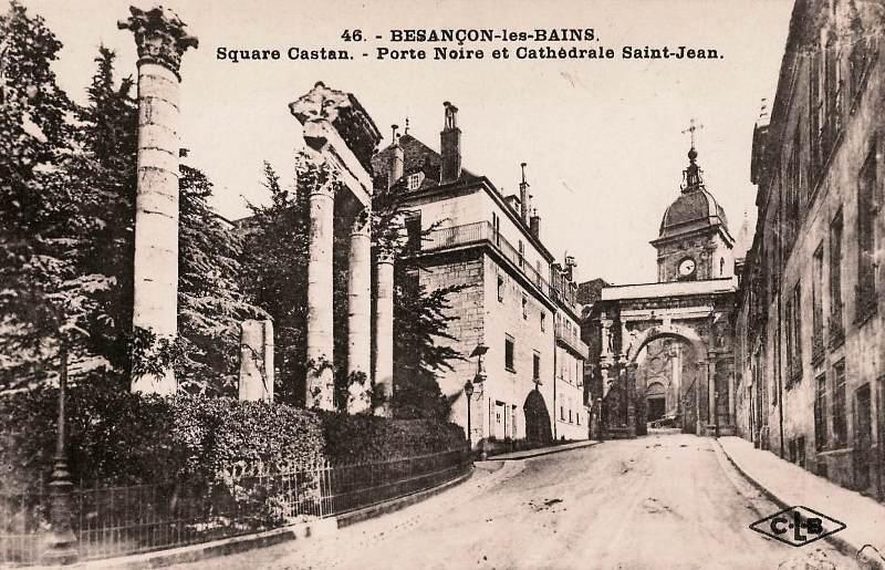 Besançon (Doubs) La cathédrale Saint-Jean et la porte Noire CPA