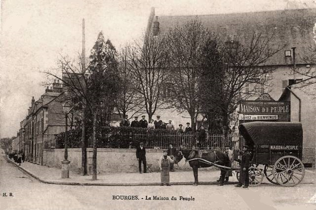 Bourges (18) La Maison du Peuple CPA