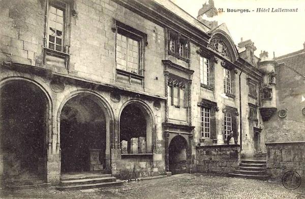 Bourges (Cher) L'Hôtel Lallemant CPA