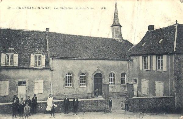 Château-Chinon (Nièvre) La chapelle Sainte Reine CPA