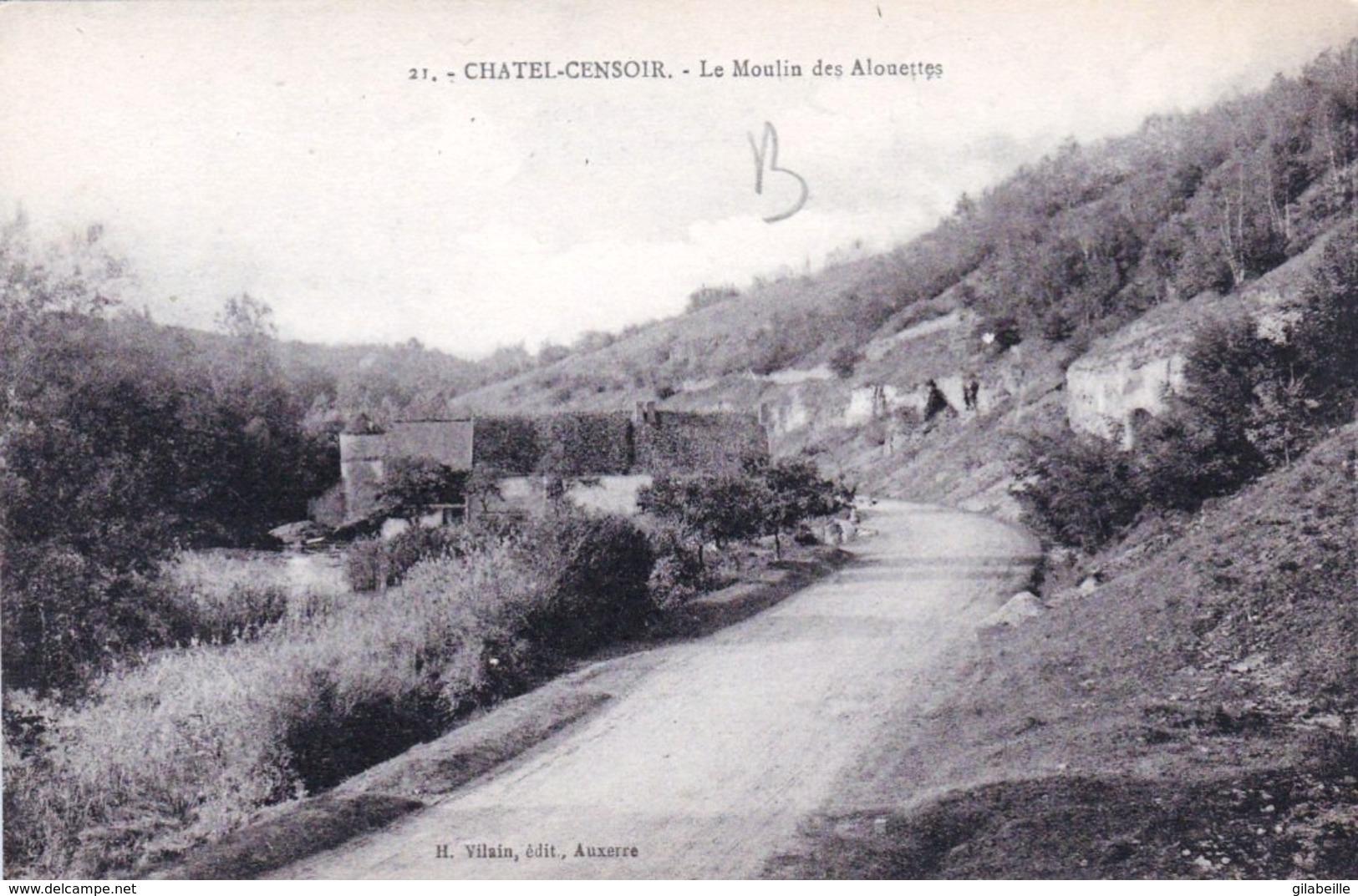 Châtel-Censoir (89) Le Moulin des Alouettes CPA