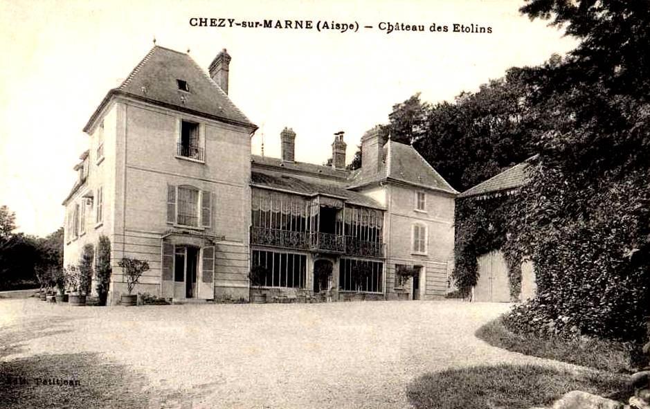 Chézy-sur-Marne (Aisne) CPA Château des Etolins en 1913