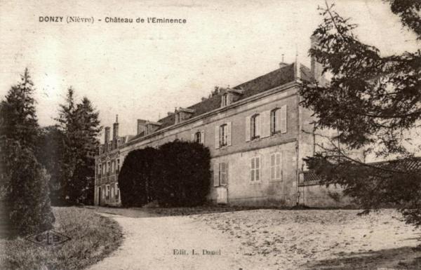 Donzy (Nièvre) L'Eminence, le château CPA