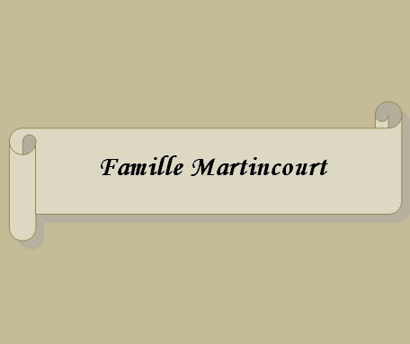 Famille Martincourt