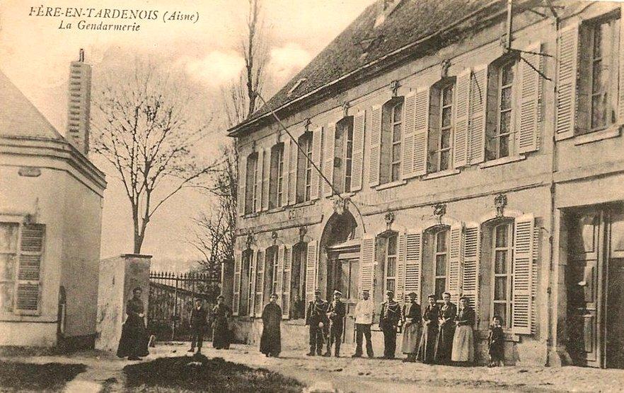 Fère-en-Tardenois (Aisne) CPA la gendarmerie
