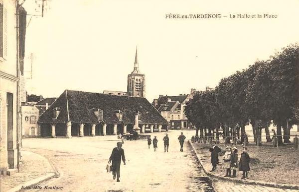 Fère-en-Tardenois (Aisne) CPA la halle et la place