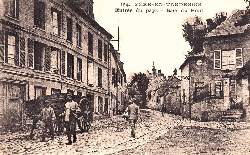 Fère-en-Tardenois (Aisne) CPA la rue du Pont