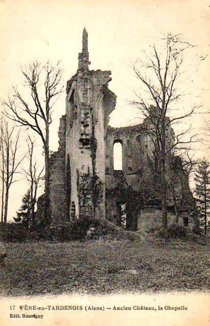 Fère-en-Tardenois (Aisne) CPA le château, la chapelle