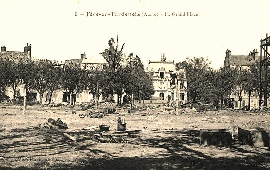 Fère-en-Tardenois (Aisne) CPA la Place de la République 14-18
