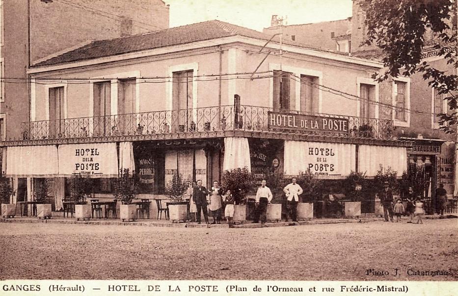 Ganges (Hérault) L'hôtel de la Poste CPA