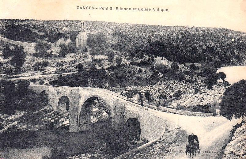 Ganges (Hérault) Le pont Saint Etienne CPA