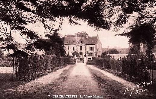 Les Châtelets (28) Le vieux manoir CPA