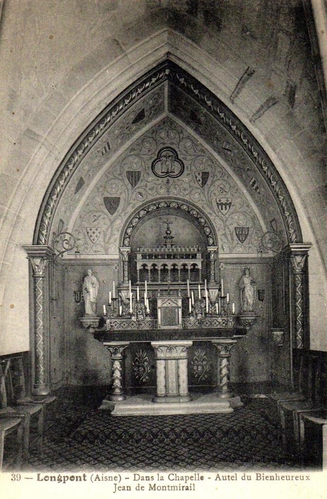 Longpont (Aisne) La chapelle et l'autel du bienheureux
