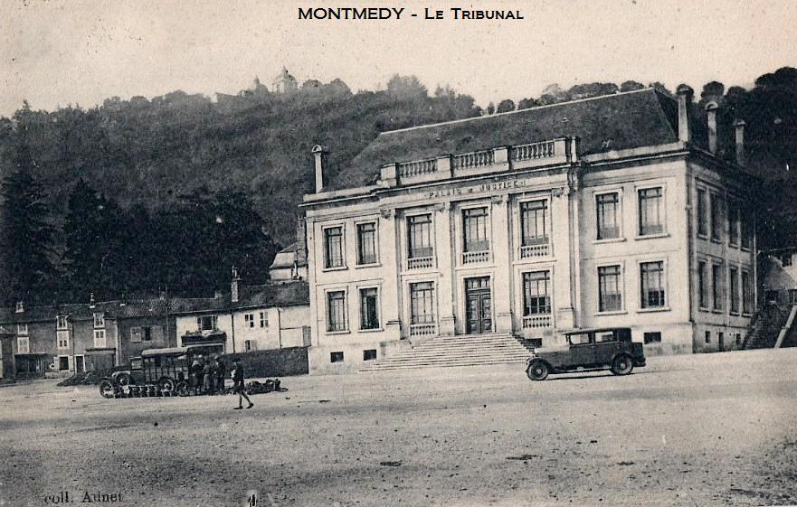 Montmédy (Meuse) Le Tribunal CPA