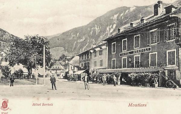 Moûtiers (Savoie) L'Hôtel Bertoli CPA