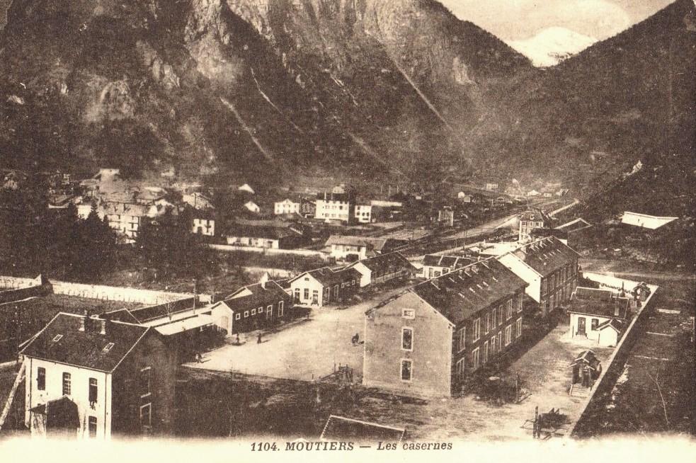 Moûtiers (Savoie) Les casernes CPA