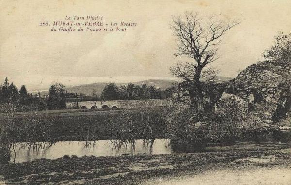 Murat-sur-Vèbre (Tarn) CPA Rocher du goufre du Vicaire et pont