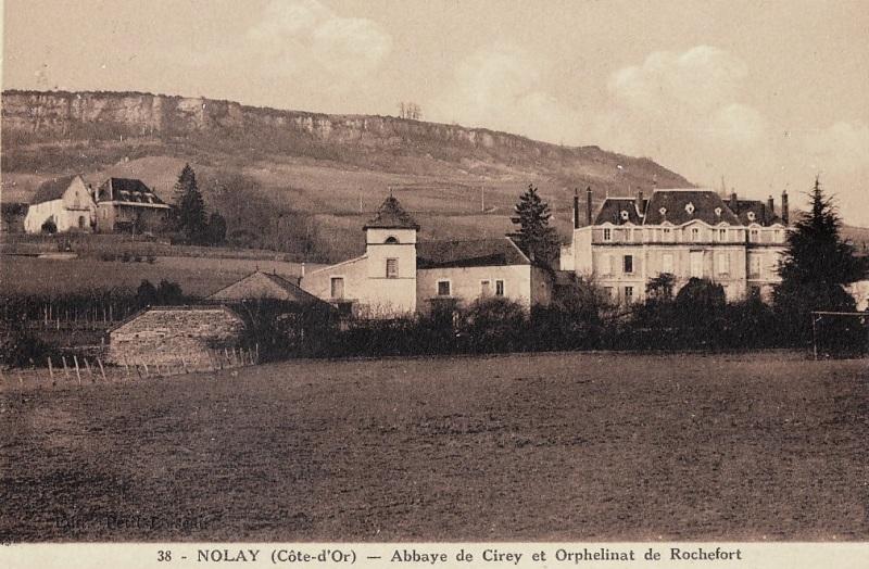 Nolay (Côte d'Or) Cirey, l'abbaye et l'orphelinat CPA