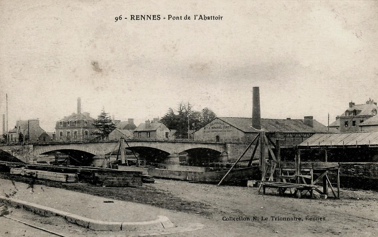 Rennes (Ille-et-Vilaine) Le pont de l'Abattoir CPA