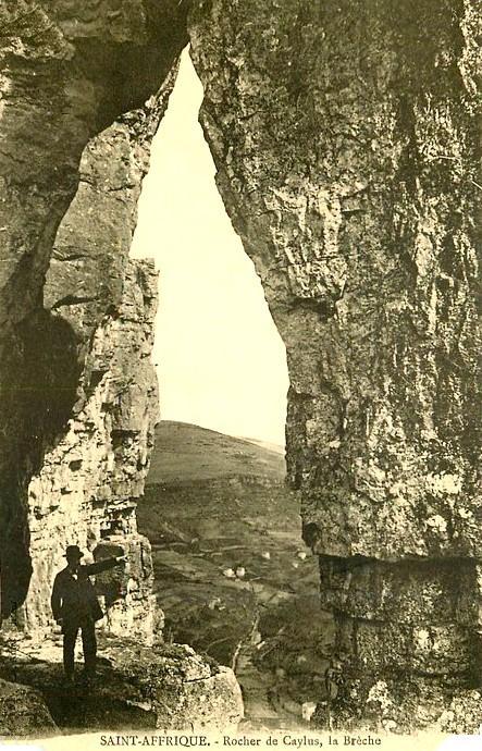 Saint-Affrique (Aveyron) CPA le rocher de Caylus, la brêche