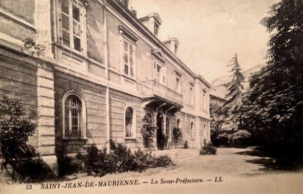 Saint-Jean-de-Maurienne (Savoie) La Sous-Préfecture CPA