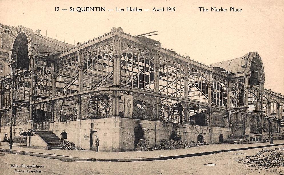 Saint-Quentin (Aisne) CPA 1919, la halle