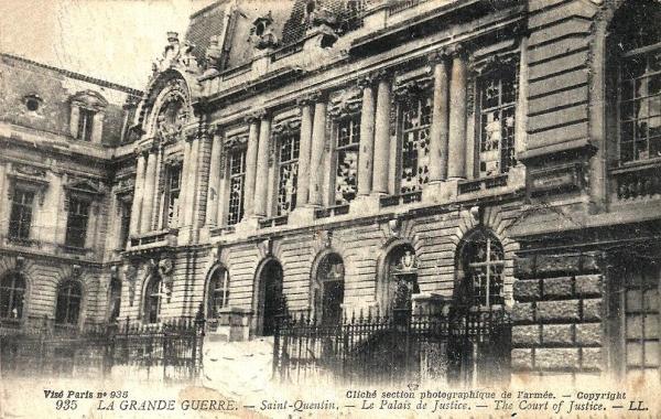 Saint-Quentin (Aisne) CPA 1914, le Palais de justice