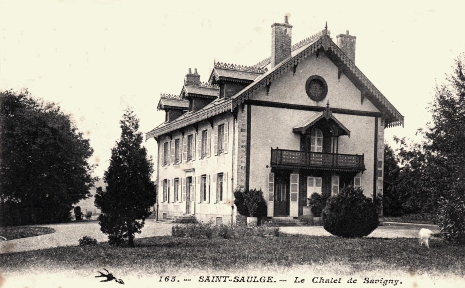 Saint-Saulge (Nièvre) Le chalet de Savigny CPA