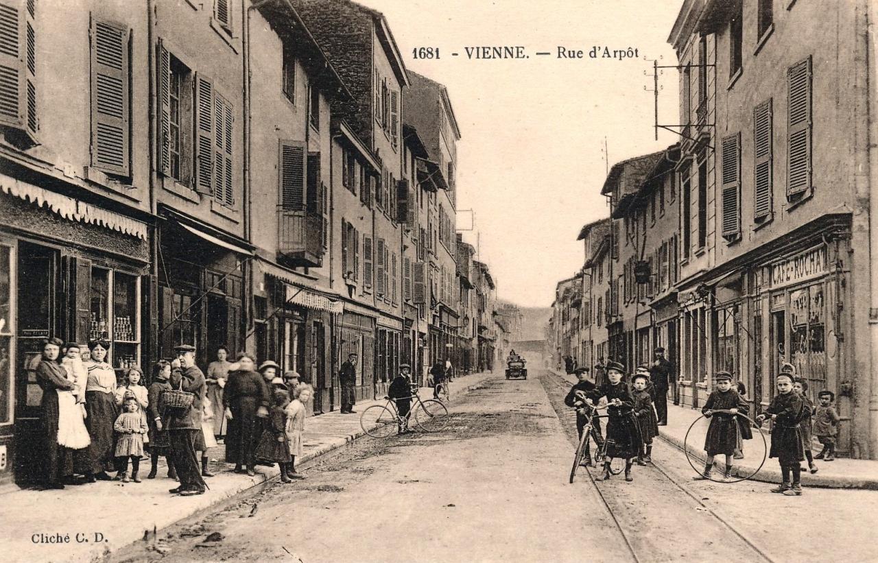 Vienne (Isère) La rue d'Arpôt CPA