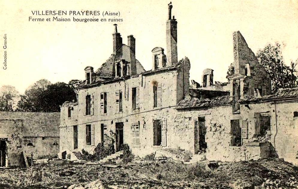 Villers-en-Prayères (Aisne) CPA ferme et maison bourgeoise 1914-1918