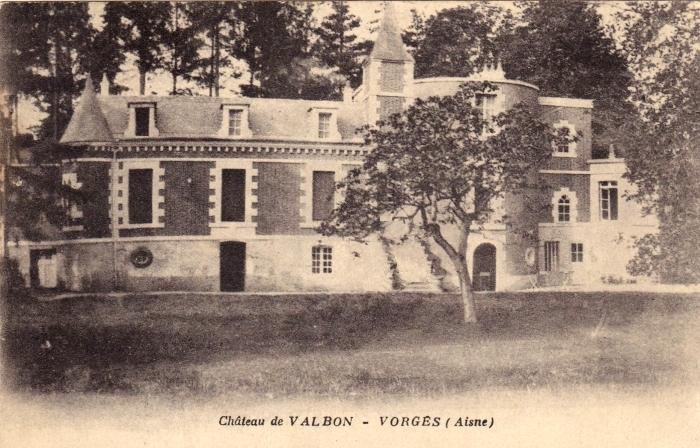 Vorges (Aisne) CPA Château de Valbon