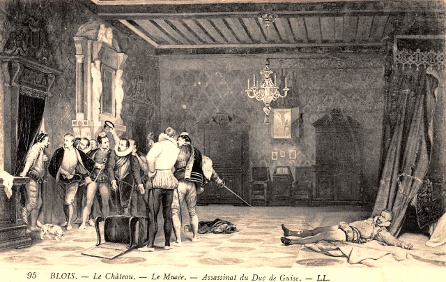 Blois 41 assassinat du duc de guise