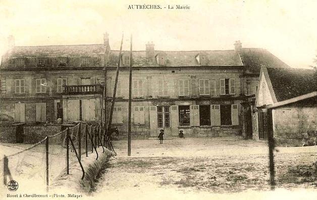 Autreches oise la mairie avant 1915