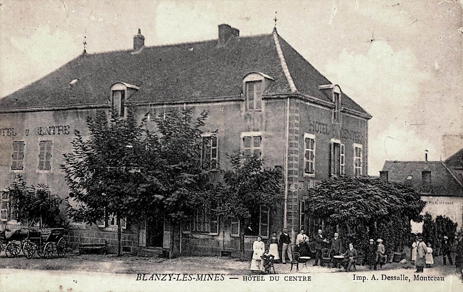 Blanzy (Saône-et-Loire) L'Hôtel du Centre CPA