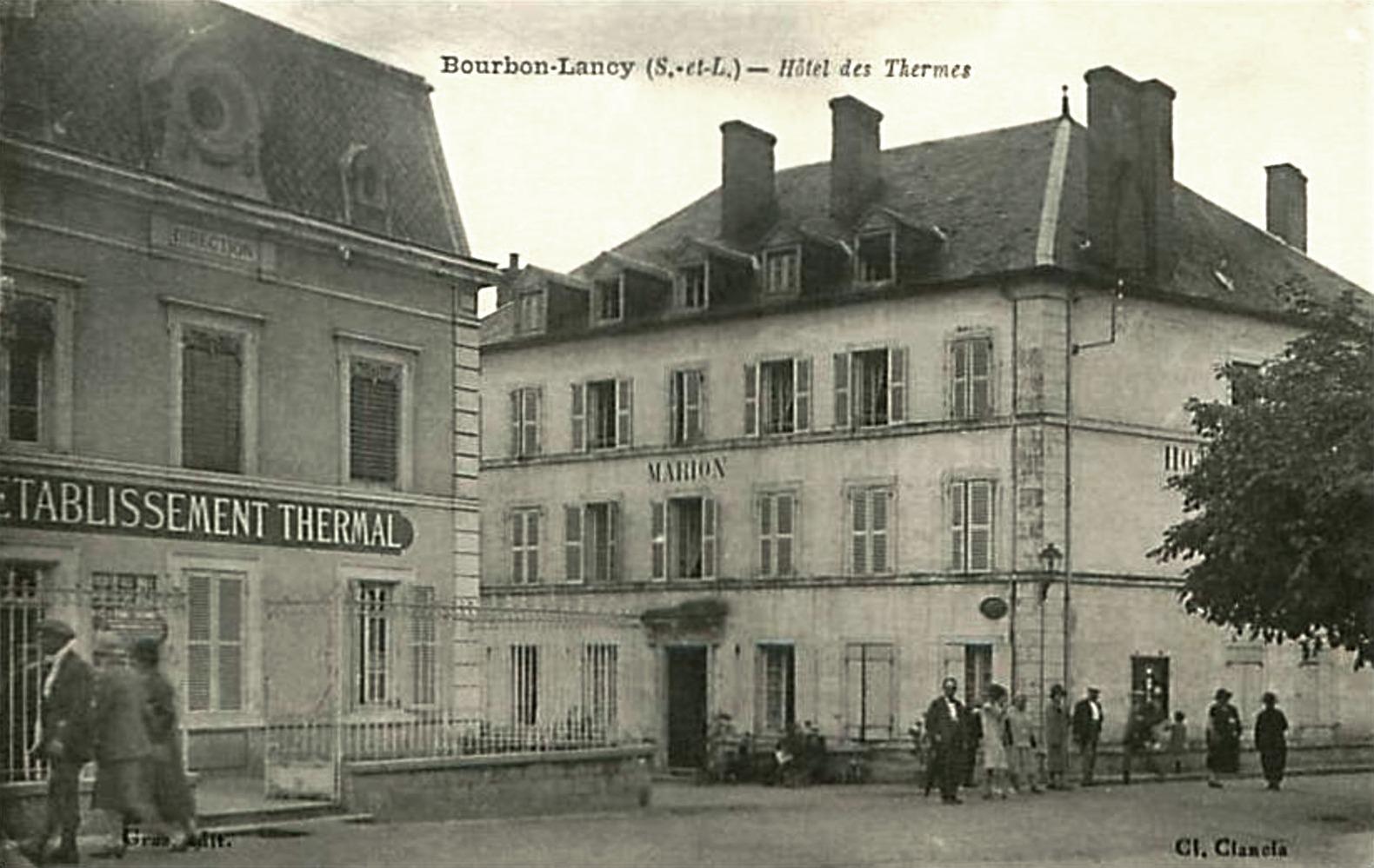 Bourbon-Lancy (Saône-et-Loire) L'Hôtel des Thermes CPA