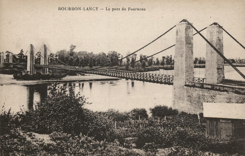 Bourbon-Lancy (Saône-et-Loire) Le Fourneau, pont CPA