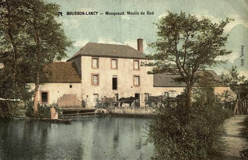 Bourbon-Lancy (Saône-et-Loire) Mouquand, le moulin CPA