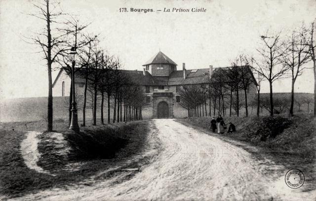 Bourges (18) La Maison d'Arrêt CPA