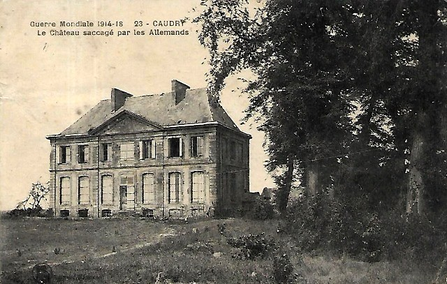 Caudry 59 le chateau 1914 1918 cpa