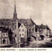 Chartres (28) L'ancienne collégiale Saint-André CPA