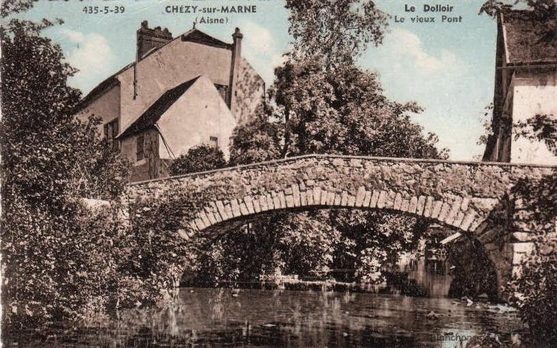 Chézy-sur-Marne (Aisne) CPA Pont du Dolloir