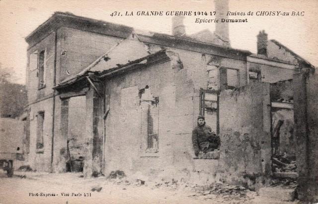 Choisy au bac 60 1914 1918 ruines de l epicerie cpa