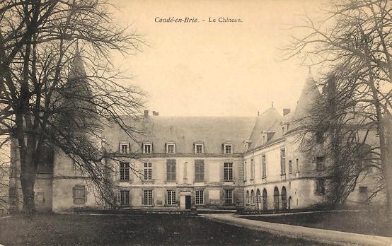 Condé-en-Brie (Aisne) CPA Château des princes de Condé