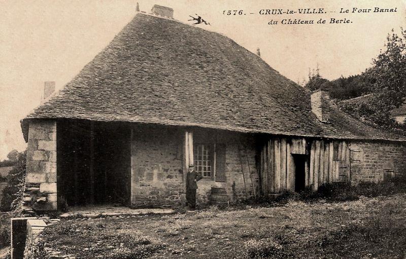 Crux-la-Ville (Nièvre) Le château de Berle, four banal CPA