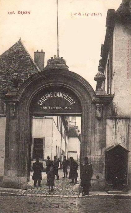Dijon (Côte d'Or) La caserne Dampierre, ancien couvent des Ursulines CPA