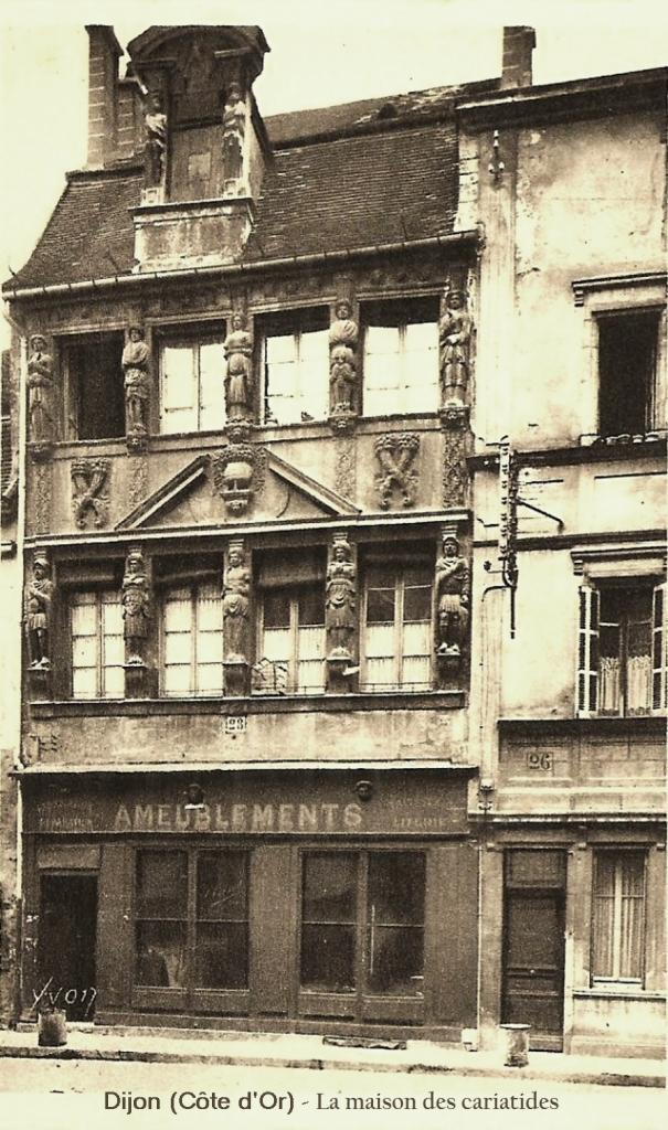 Dijon (Côte d'Or) La Maison des Cariatides CPA