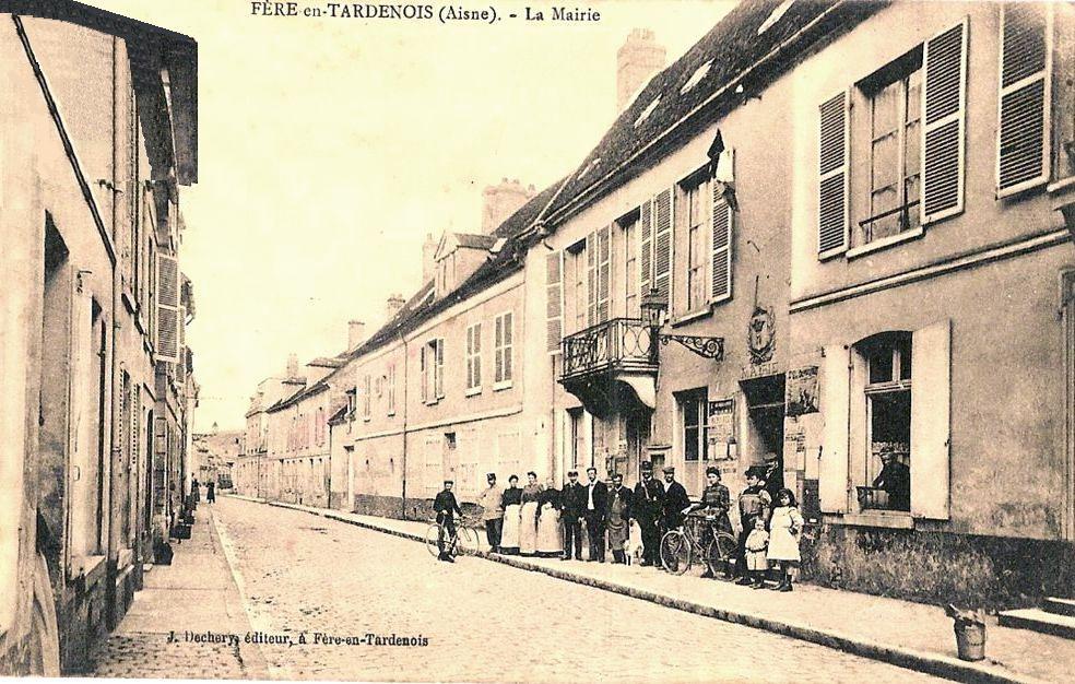 Fère-en-Tardenois (Aisne) CPA la mairie