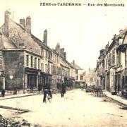 Fère-en-Tardenois (Aisne) CPA la rue des marchands 14-18